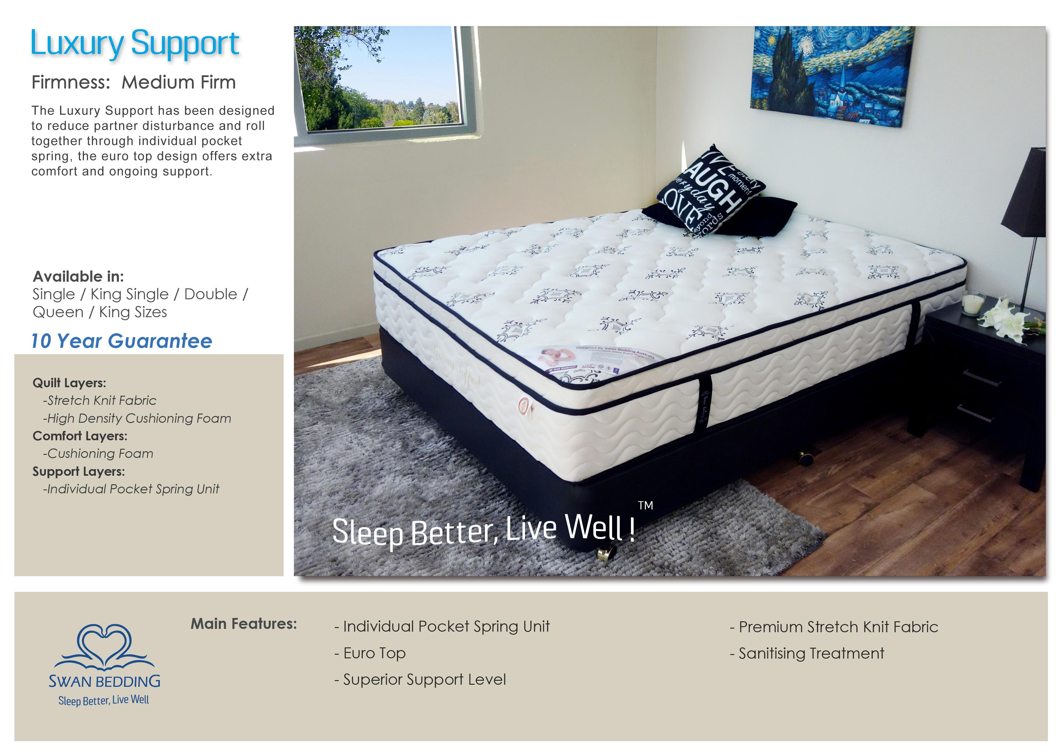8 Luxury Support